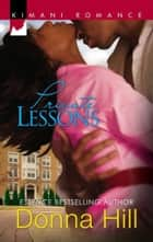 Private Lessons (Mills & Boon Kimani) ebook by Donna Hill