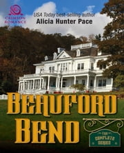 Beauford Bend - The Complete Series ebook door Alicia Hunter Pace
