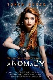 Anomaly ebook by Tonya Kuper