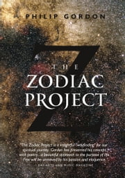 The Zodiac Project ebook by Dr. Philip Gordon, PhD