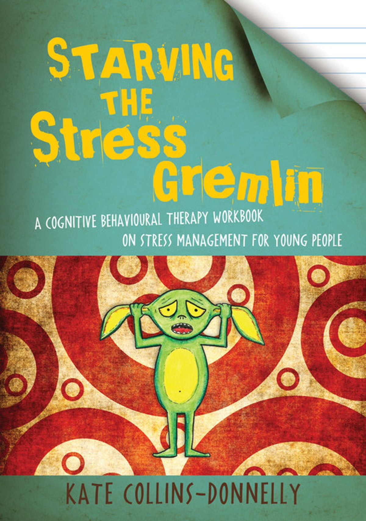 Workbooks therapy workbooks : Starving the Stress Gremlin eBook by Kate Collins-Donnelly ...