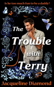 The Trouble With Terry ebook by Jacqueline Diamond