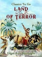 Land of Terror ebook by Edgar Rice Burroughs