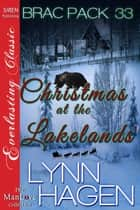 Christmas at the Lakelands' ebook by Lynn Hagen