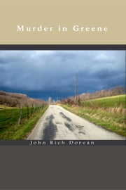 Murder in Greene ebook by John Rich Dorean