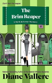 The Brim Reaper - Style & Error #3 ebook by Diane Vallere