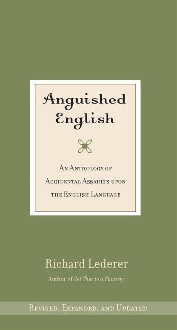 Anguished English ebook by Richard Lederer
