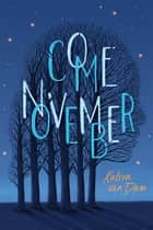 Come November ebook by Katrin van Dam