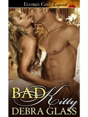 Bad Kitty ebook by Debra Glass