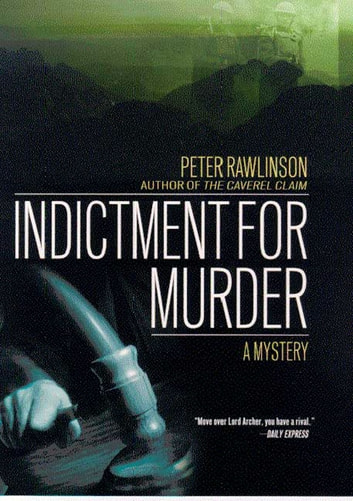 Indictment for Murder - A Mystery ebook by Peter Rawlinson
