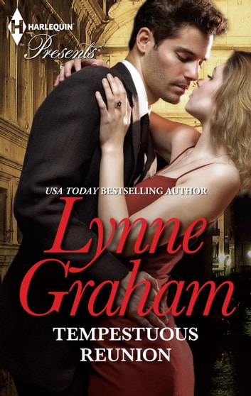Tempestuous Reunion - A Secret Baby Romance ebook by Lynne Graham