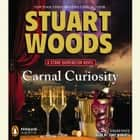 Carnal Curiosity audiobook by Stuart Woods