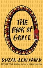 The Book of Grace ebook by Suzan-Lori Parks