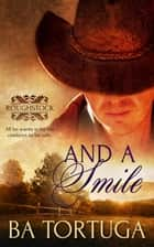 And a Smile ebook by BA Tortuga