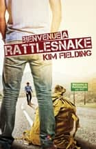 Bienvenue à Rattlesnake ebook by Julianne Nova, Kim Fielding