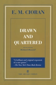 Drawn and Quartered ebook by E. M. Cioran,Richard Howard,Eugene Thacker