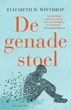 De genadestoel ebook by Elizabeth Hartley Winthrop, L.F. Schaap, Maaike Bijnsdorp