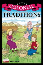 Colonial Traditions ebook by Verna Fisher,Andrew Christensen