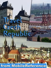 Travel Prague, Czech Republic: Illustrated City Guide, Phrasebook, And Maps (Mobi Travel) ebook by MobileReference