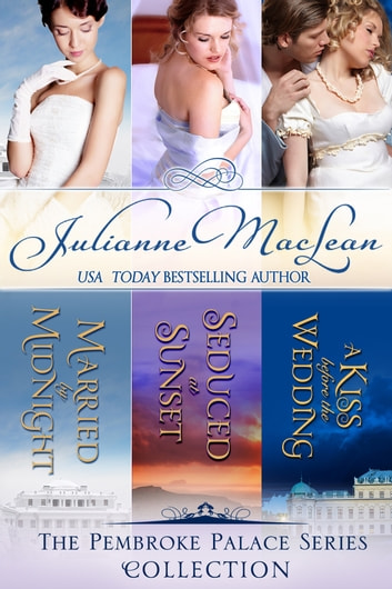 The Pembroke Palace Collection - Boxed Set ebook by Julianne MacLean