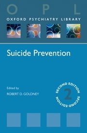 Suicide Prevention ebook by Robert D. Goldney