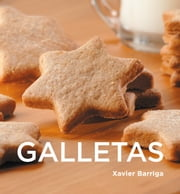 Galletas ebook by Xavier Barriga