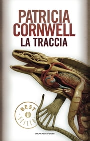 La traccia ebook by Patricia Cornwell