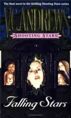 Falling Stars ebook by V.C. Andrews