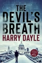 The Devil's Breath ebook by Harry Dayle