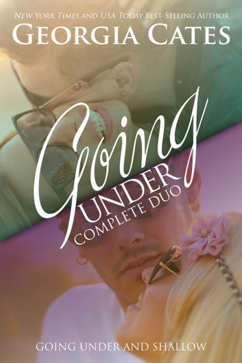 Going Under Complete Duo - Going Under and Shallow ebook by Georgia Cates