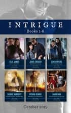 Intrigue Box Set 1-6/Driving Force/Risk Everything/Cold Conspiracy/Unmasking the Shadow Man/Marshal on a Mission/Cornered at Ch ebook by Elle James, Cindi Myers, Barb Han,...