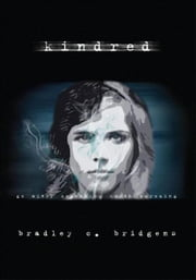 Kindred - go after something worth pursuing ebook by Bradley C. Bridgens