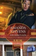 The Hero's Son ebook by Amanda Stevens