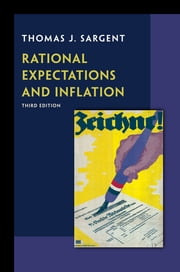 Rational Expectations and Inflation ebook by Thomas J. Sargent