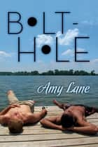 Bolt-hole ebook by Amy Lane