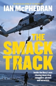 The Smack Track ebook by Ian McPhedran