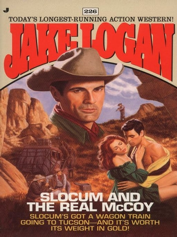 Slocum 226: Slocum and the Real McCoy eBook by Jake Logan