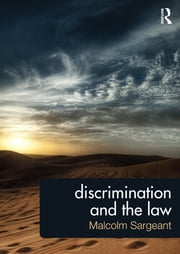 Discrimination and the Law ebook by Malcolm Sargeant