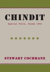 CHINDIT - Special Force, Burma 1944 ebook by Stewart Cochrane