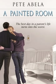 A Painted Room ebook by Pete Abela