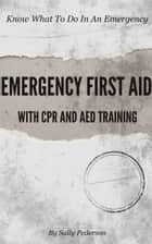 Emergency First Aid ebook by Sally Pederson