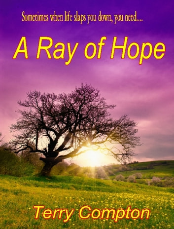 A Ray of Hope ebook by Terry Compton