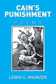 Cain's Punishment ebook by Lewis C. Mainzer
