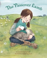 The Passover Lamb ebook by Linda Elovitz Marshall,Tatjana Mai-Wyss