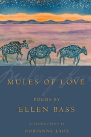 Mules of Love ebook by Ellen Bass