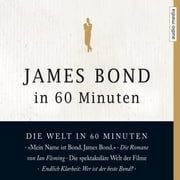 James Bond in 60 Minuten audiobook by Eduard Habsburg