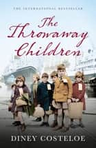 The Throwaway Children ebook by