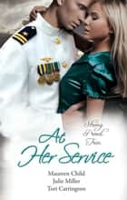At Her Service - 3 Book Box Set 電子書 by Maureen Child, Tori Carrington, Julie Miller