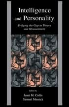 Intelligence and Personality ebook by Janet M. Collis,Samuel J. Messick,Ulrich Schiefele