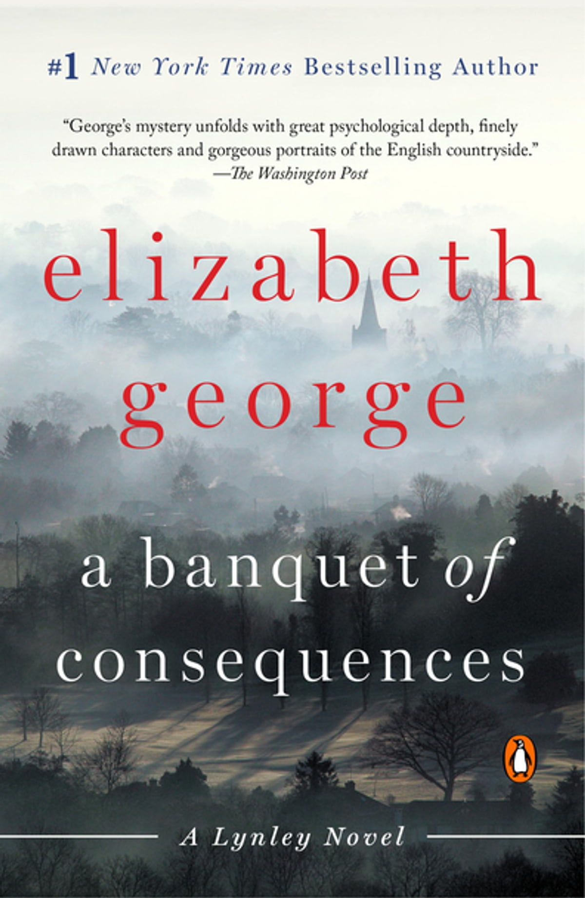 A Banquet Of Consequences  A Lynley Novel Ebook By Elizabeth George